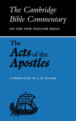 The Acts of the Apostles - Cambridge Bible Commentaries on the New Testament (Paperback)