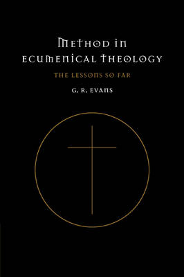 Method in Ecumenical Theology: The Lessons So Far (Paperback)