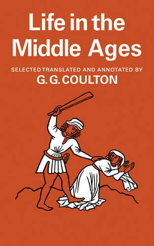 Life in the Middle Ages: Volume 1 & 2, Religion, Folk-Lore and Superstition; Chronicles, Science and Art (Paperback)