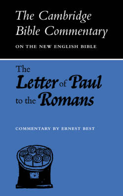 The Letter of Paul to the Romans - Cambridge Bible Commentaries: New Testament 17 Volume Paperback Set (Paperback)