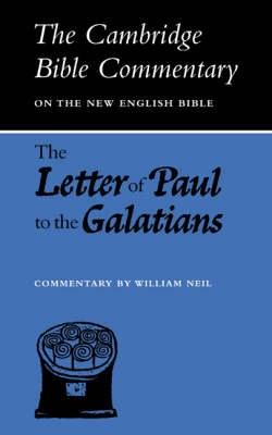 The Letter of Paul to the Galatians - Cambridge Bible Commentaries: New Testament 17 Volume Paperback Set (Paperback)