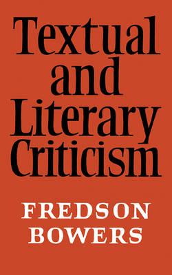Textual and Literary Criticism (Paperback)