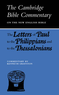 : Letters of Paul to the Philippians and to the Thessalonians - Cambridge Bible Commentaries on the New Testament (Paperback)