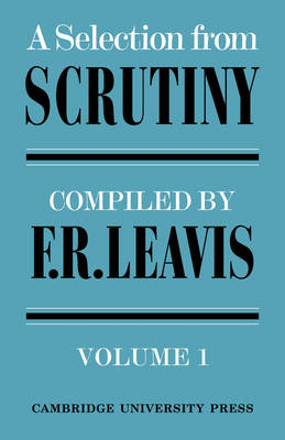 A Selection from Scrutiny: Volume 1 (Paperback)