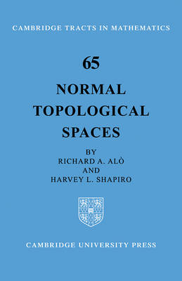 Normal Topological Spaces - Cambridge Tracts in Mathematics (Paperback)