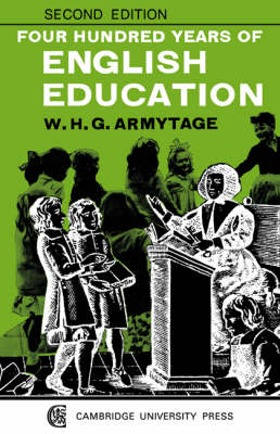 Four Hundred Years of English Education (Paperback)