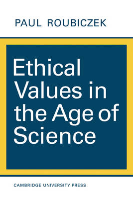 Ethical Values in the Age of Science (Paperback)