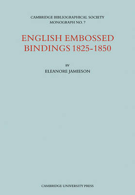 English Embossed Bindings 1825-50 (Paperback)