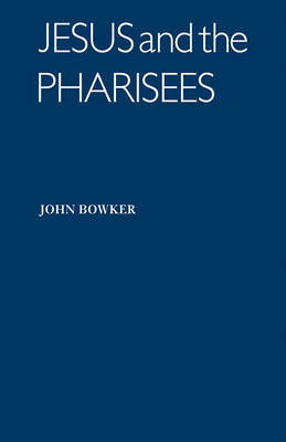 Jesus and the Pharisees (Paperback)