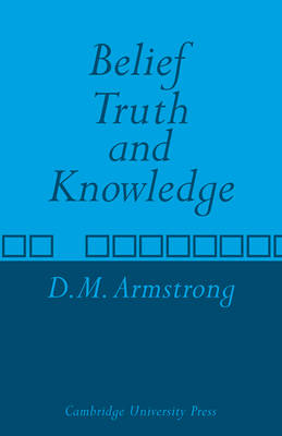 Belief, Truth and Knowledge (Paperback)