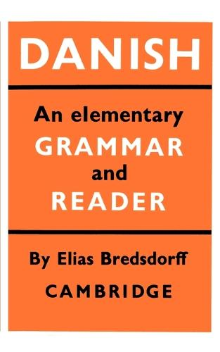 Danish: An Elementary Grammar and Reader (Paperback)