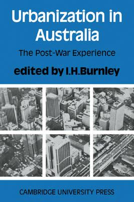 Urbanization in Australia: The Post-War Experience (Paperback)