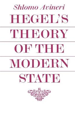 Cambridge Studies in the History and Theory of Politics: Hegel's Theory of the Modern State (Paperback)
