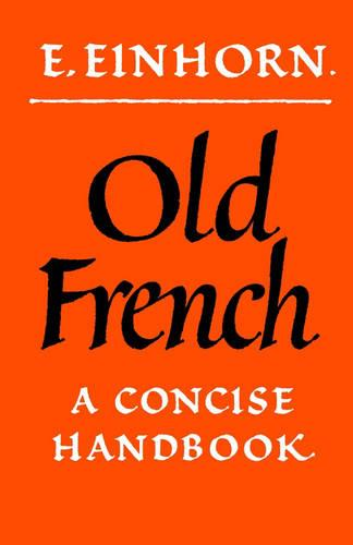 Old French: A Concise Handbook (Paperback)