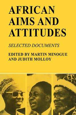 African Aims and Attitudes: Selected Documents (Paperback)