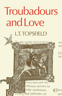 Troubadours and Love (Paperback)