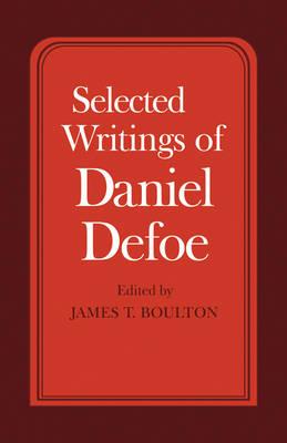 Selected Writings of Daniel Defoe (Paperback)