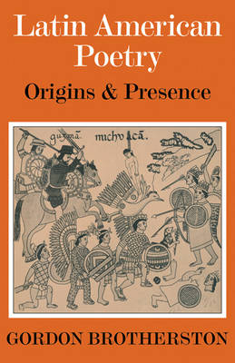Latin American Poetry: Origins and Presence (Paperback)