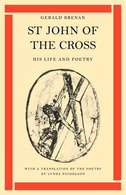 St John of the Cross: His Life and Poetry (Paperback)