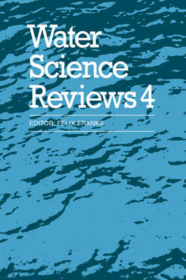 Water Science Review Water Science Reviews 4: Series Number 4: Volume 4 (Paperback)