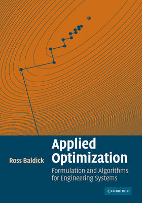 Applied Optimization: Formulation and Algorithms for Engineering Systems (Paperback)