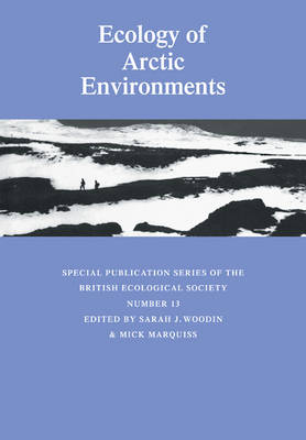 Symposia of the British Ecological Society: Ecology of Arctic Environments: 13th Special Symposium of the British Ecological Society (Paperback)