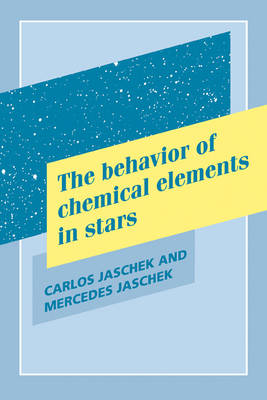 The Behavior of Chemical Elements in Stars (Paperback)