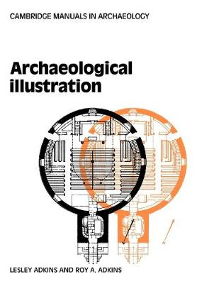 Archaeological Illustration - Cambridge Manuals in Archaeology (Paperback)
