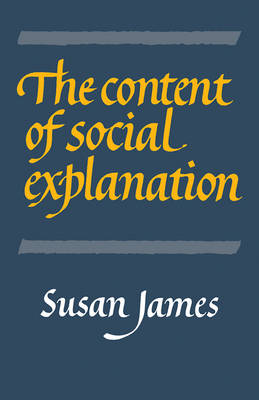 The Content of Social Explanation (Paperback)