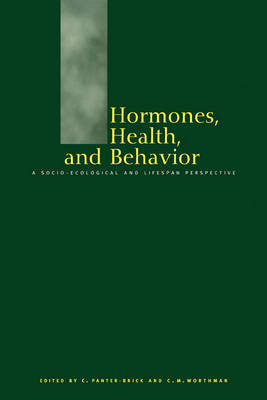 Hormones, Health and Behaviour: A Socio-ecological and Lifespan Perspective (Paperback)