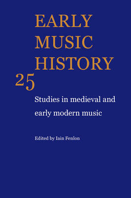 Early Music History: Volume 8 (Paperback)