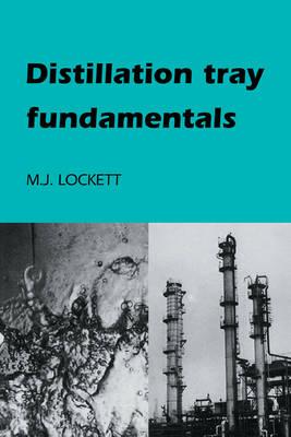 Distillation Tray Fundamentals (Paperback)