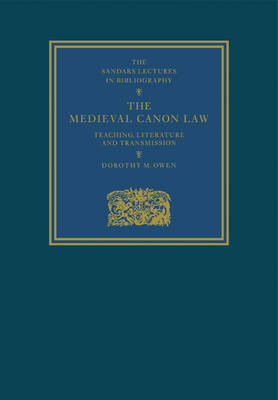 The Medieval Canon Law: Teaching, Literature and Transmission (Paperback)
