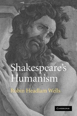 Shakespeare's Humanism (Paperback)