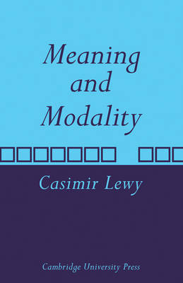 Meaning and Modality (Paperback)