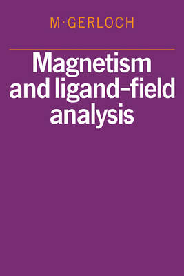 Magnetism and Ligand-Field Analysis (Paperback)