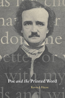 Cambridge Studies in American Literature and Culture: Poe and the Printed Word Series Number 124 (Paperback)