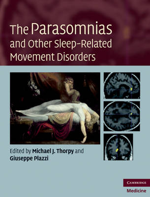 The Parasomnias and Other Sleep-Related Movement Disorders (Hardback)