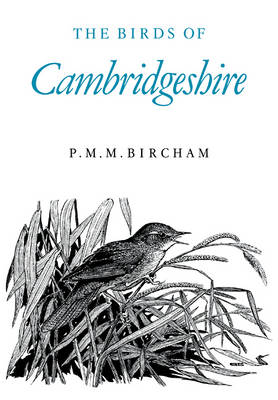 The Birds of Cambridgeshire (Paperback)