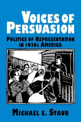 Voices of Persuasion - Cambridge Studies in American Literature and Culture (Paperback)