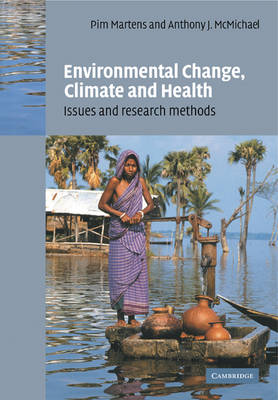 Environmental Change, Climate and Health: Issues and Research Methods (Paperback)