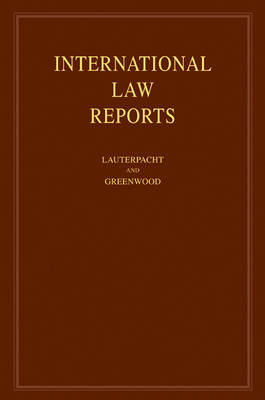 International Law Reports: Volume 139 (Hardback)