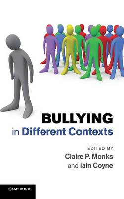 Bullying in Different Contexts (Hardback)