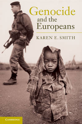 Genocide and the Europeans (Hardback)