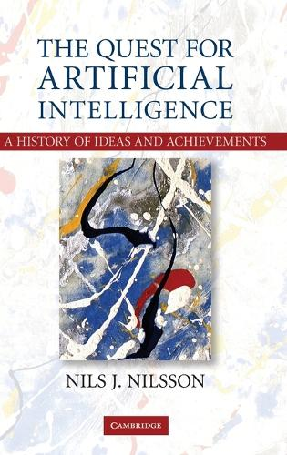 The Quest for Artificial Intelligence (Hardback)