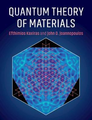 Quantum Theory of Materials (Hardback)