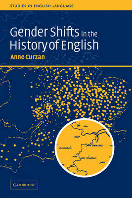Gender Shifts in the History of English - Studies in English Language (Paperback)