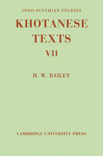 Indo-Scythian Studies: Being Khotanese Texts Volume VII (Paperback)
