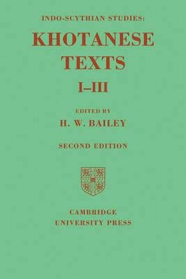 Indo-Scythian Studies: Being Khotanese Texts Volume I-III (Paperback)