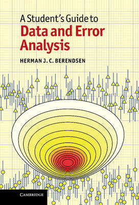 A Student's Guide to Data and Error Analysis - Student's Guides (Hardback)